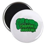 Choppin' Broccoli Magnet