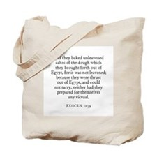 EXODUS  12:39 Tote Bag
