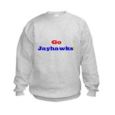 Go Jayhawks! Sweatshirt