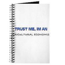 Trust Me I'm an Agricultural Economist Journal