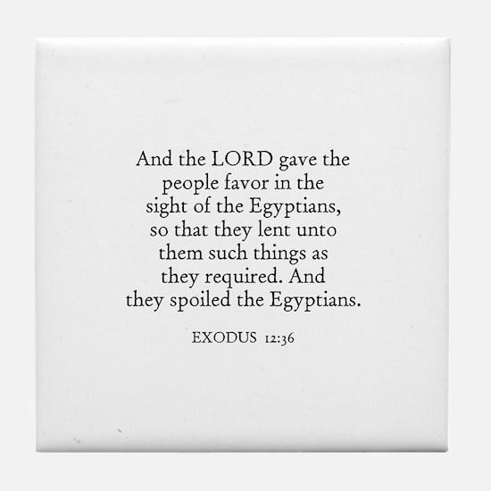 EXODUS  12:36 Tile Coaster