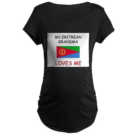 My Eritrean Grandma Loves Me Maternity Dark T-Shir