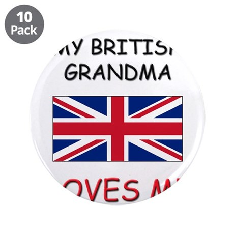 "My British Grandma Loves Me 3.5"" Button (10 pack)"