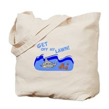 Get off of my lawn! Tote Bag