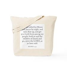 EXODUS  12:31 Tote Bag