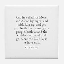 EXODUS  12:31 Tile Coaster
