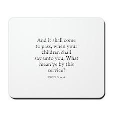 EXODUS  12:26 Mousepad