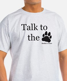 Talk to the Paw Light Colored T-Shirt