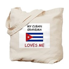 My Cuban Grandma Loves Me Tote Bag