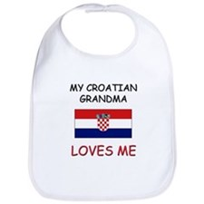 My Croatian Grandma Loves Me Bib