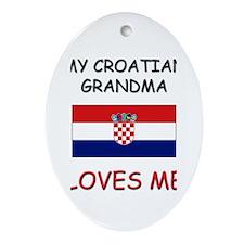 My Croatian Grandma Loves Me Oval Ornament