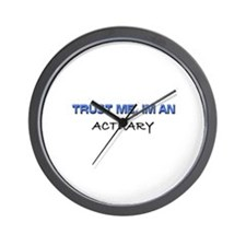 Trust Me I'm an Actuary Wall Clock