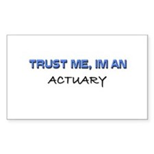 Trust Me I'm an Actuary Rectangle Decal