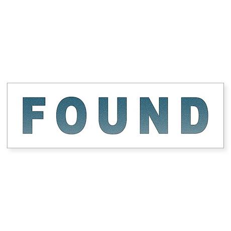Lost & Found - Bumper Sticker
