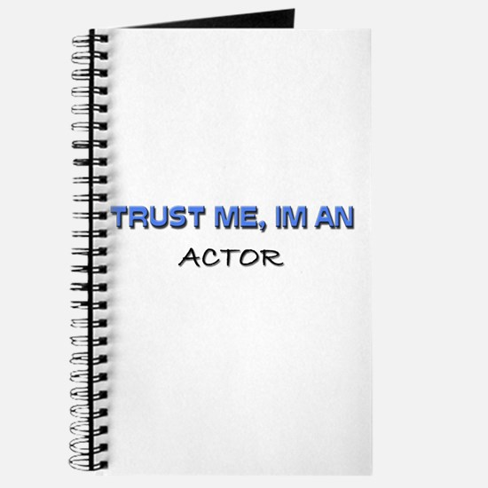 Trust Me I'm an Actor Journal