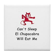 Can't sleep El Chupacabra Tile Coaster