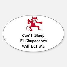 Can't sleep El Chupacabra Oval Decal
