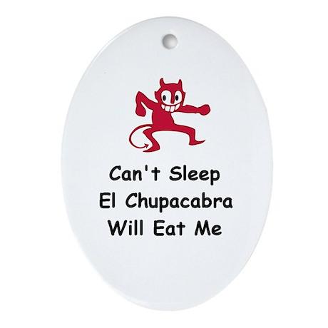 Can't sleep El Chupacabra Oval Ornament