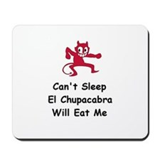 Can't sleep El Chupacabra Mousepad
