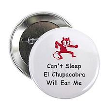 """Can't sleep El Chupacabra 2.25"""" Button"""