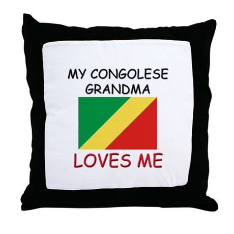 My Congolese Grandma Loves Me Throw Pillow