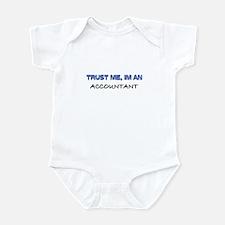 Trust Me I'm an Accountant Infant Bodysuit