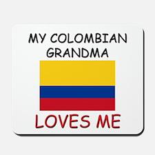 My Colombian Grandma Loves Me Mousepad