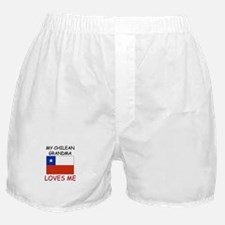 My Chilean Grandma Loves Me Boxer Shorts