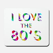 Love 80's Mousepad