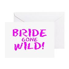 Bride Gone Wild Greeting Card