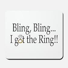 Bling Bling I Got The Ring Mousepad