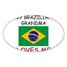 My Brazilian Grandma Loves Me Oval Decal