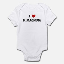 I Love B. MAGNUM Infant Bodysuit