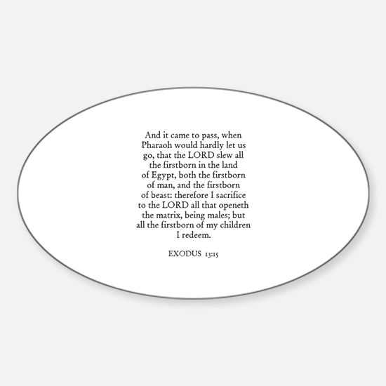 EXODUS 13:15 Oval Decal