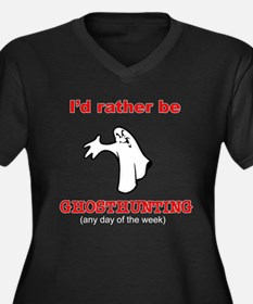 Rather Be Ghosthunting Women's Plus Size V-Neck Da