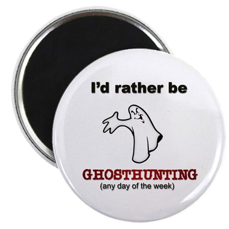 Rather Be Ghosthunting Magnet