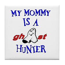 Mommy Ghost Hunter Tile Coaster