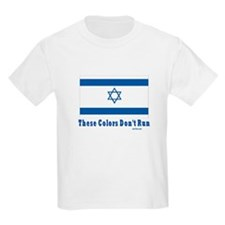 These Colors Don't Run Israel T-Shirt