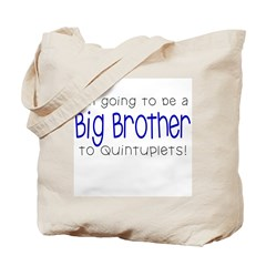 Big Brother to Quintuplets Tote Bag