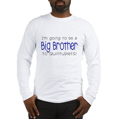 Big Brother to Quintuplets Long Sleeve T-Shirt
