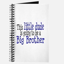 Little Dude is a Big Brother Journal