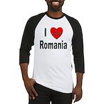 I Love Romania Baseball Jersey