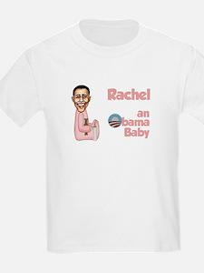 Rachel - an Obama Baby T-Shirt