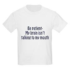 Be Patient v2 T-Shirt