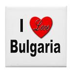 I Love Bulgaria Tile Coaster