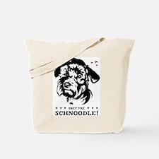 Obey the Schnoodle! propaganda Tote Bag