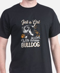 Just A Girl In Love With Her Bulldog T Shi T-Shirt