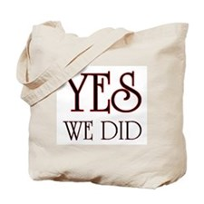 Funny Yes we did Tote Bag
