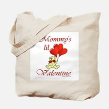 Mommy's lil Valentine Tote Bag