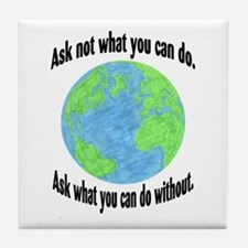 Ask not what you can do... Tile Coaster